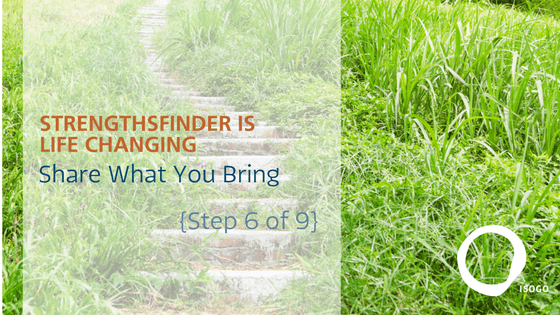 StrengthsFinder is Life Changing | Show Up with What You Bring {Step 6 of 9}