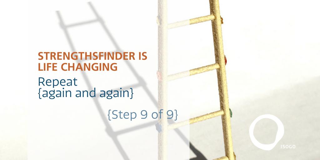 StrengthsFinder Life-change Step 9