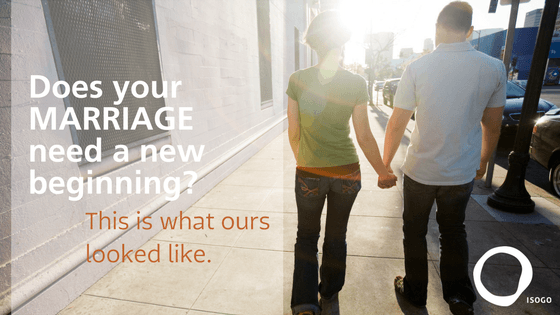 Does your Marriage need a new beginning? This is what ours looked like.
