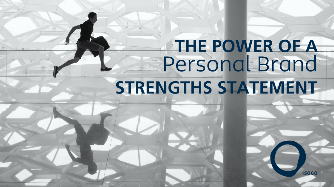 The Power of a Personal Brand Strengths Statement