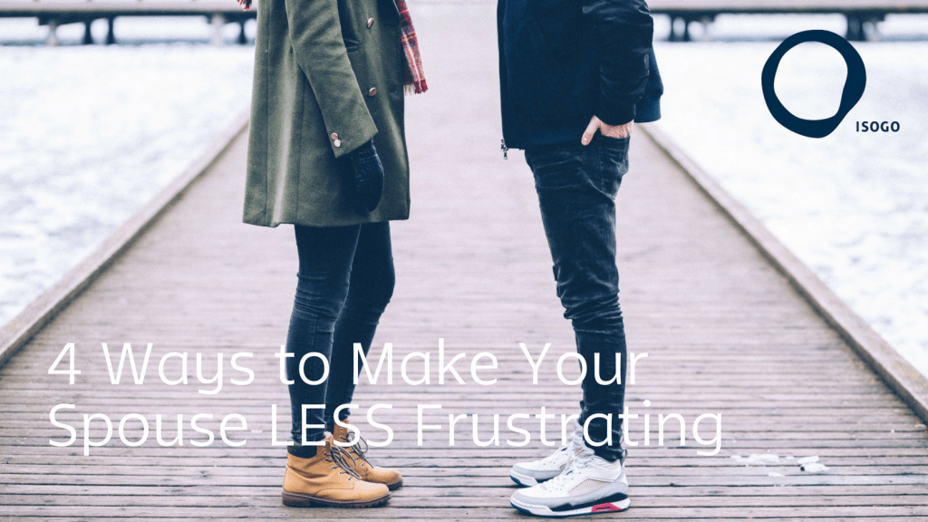 4 Ways Spouse Less Frustrating feature image