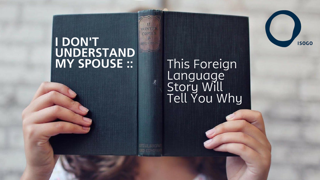 I Don't Understand My Spouse :: This Foreign Language Story Will Tell You Why