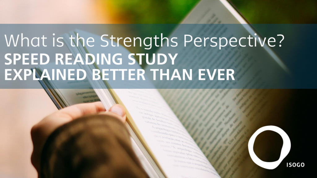 strengths perspective speed reading study feature