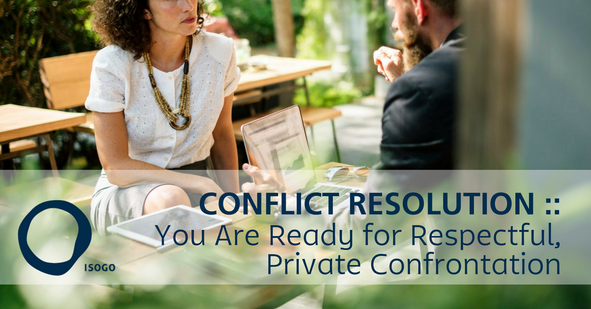 Conflict Resolution :: You Are Ready for Respectful, Private Confrontation