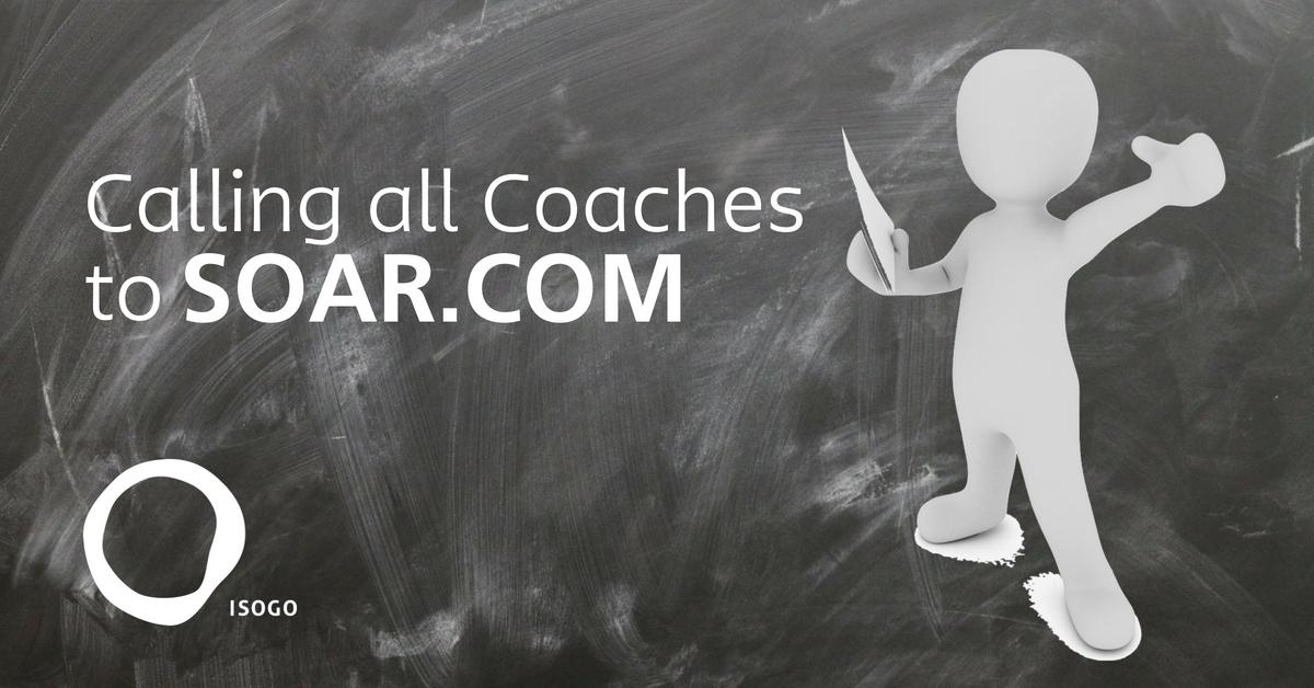 Calling all Coaches to Soar.com