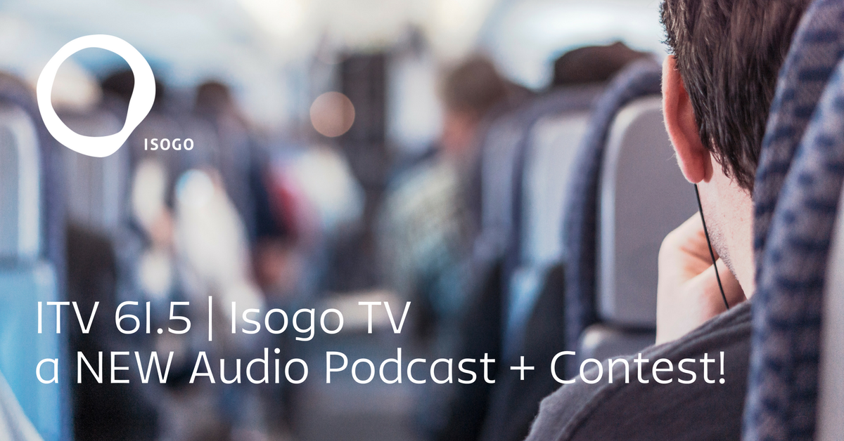 ITV 61.5 | Isogo TV a NEW Audio Podcast + Contest!