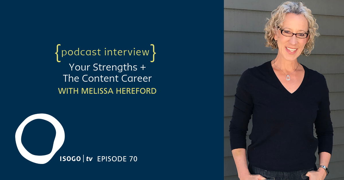 ITV 70 | Your Strengths + The Content Career {Interview :: Melissa Hereford}