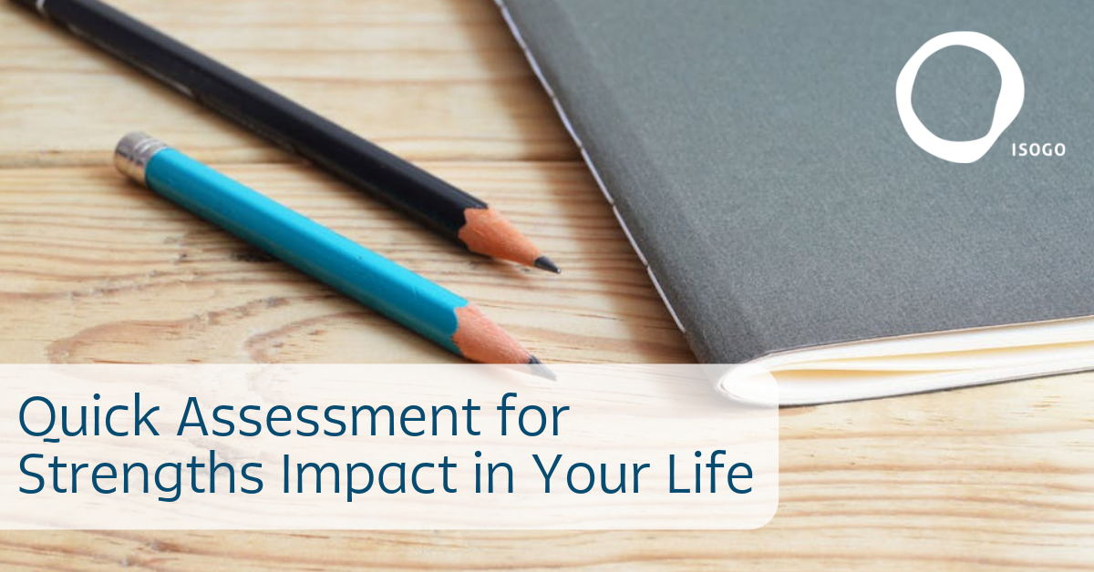 Quick Assessment for Strengths Impact in Your Life